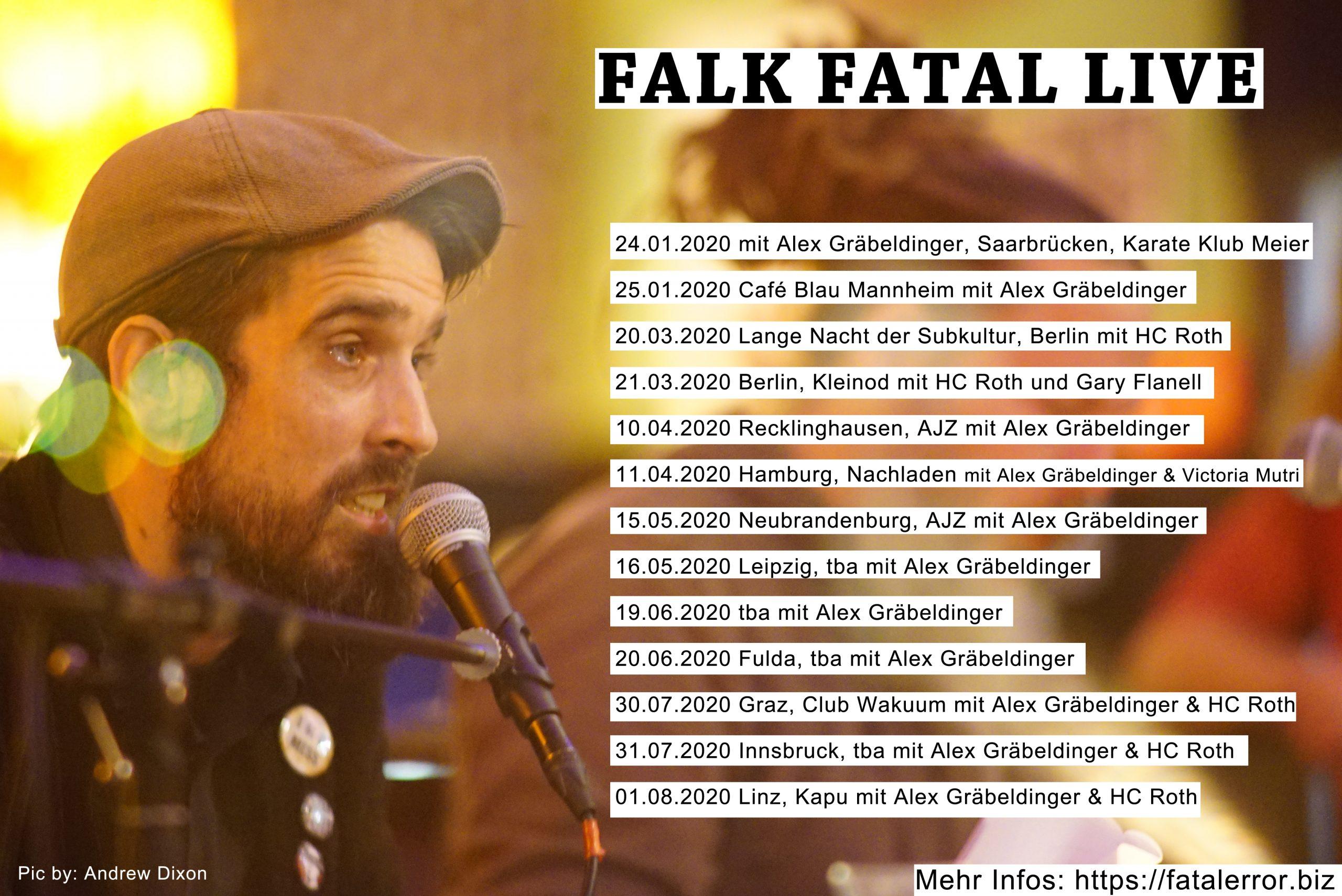 Falk Fatal live