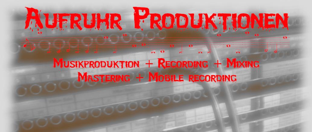 Aufruhr Musikproduktionen